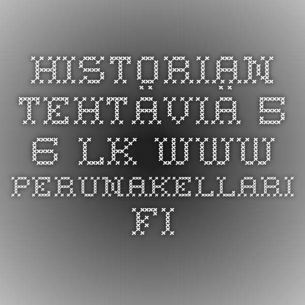 Historian tehtäviä 5.-6. lk - www.perunakellari.fi