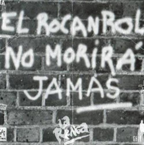 El RocanRol NO MORIRÁ JAMAS La Renga