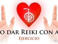 Cómo dar Reiki con amor