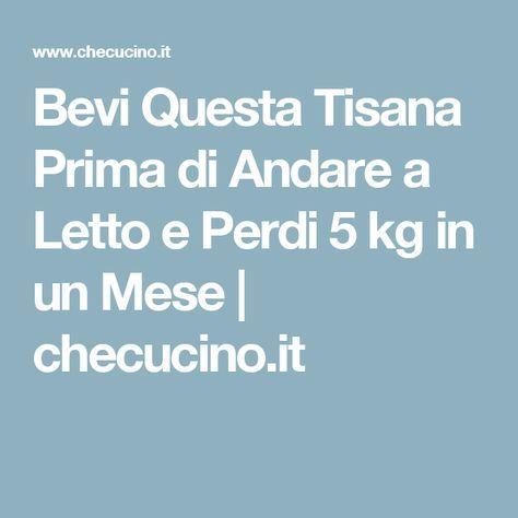 Bevi Questa Tisana Prima di Andare a Letto e Perdi 5 kg in un Mese | checucino.it