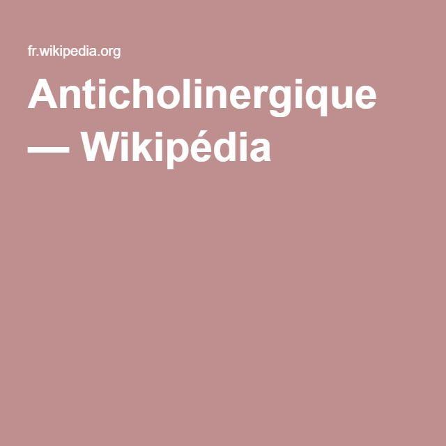 Anticholinergique — Wikipédia