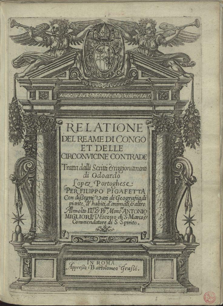 """Res. 3998 P. - 0001_new - Filippo Pigafetta (1533-1604) – """"Relatione del Reame di Congo et delle circonuicine contrade"""". In Roma : appresso Bartolomeo Grassi, 1591 BNP RES. 3998 P."""