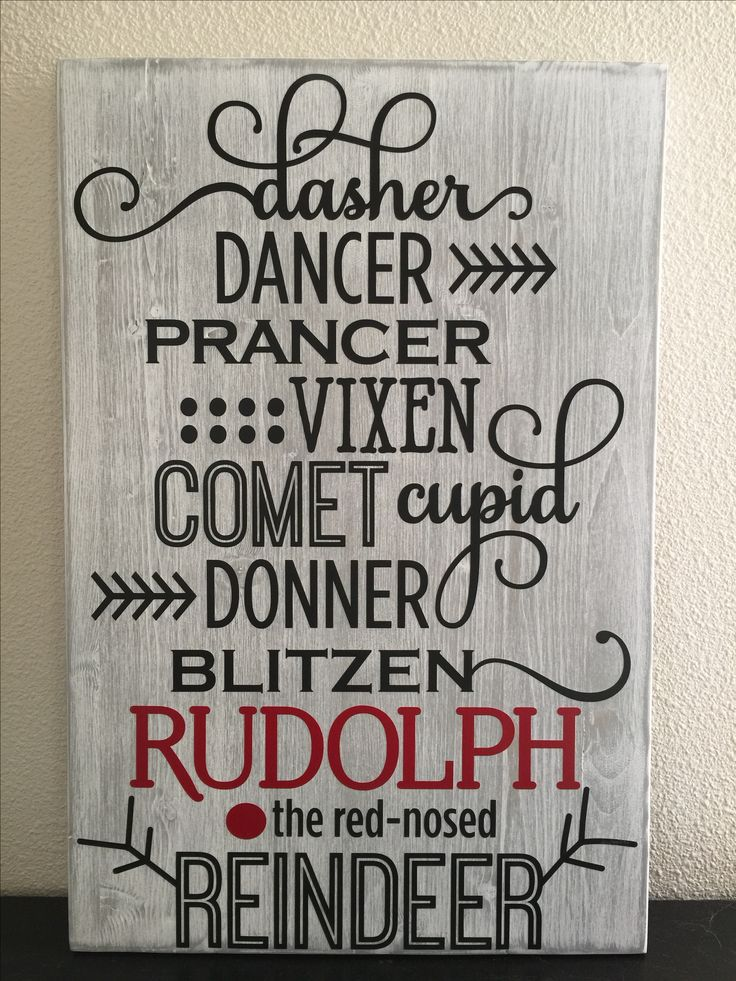 "This sign is 18"" x 12"" done with a white wash paint over grey and black & red vinyls. Visit my store at www.Etsy.com my store name is KrystopherDezyns  Dasher, dancer, pranced, vixen, comet, Cupid, donner, blitzen, Rudolph, reindeer, Christmas, holiday, wood sign, rustic, country, distressed"