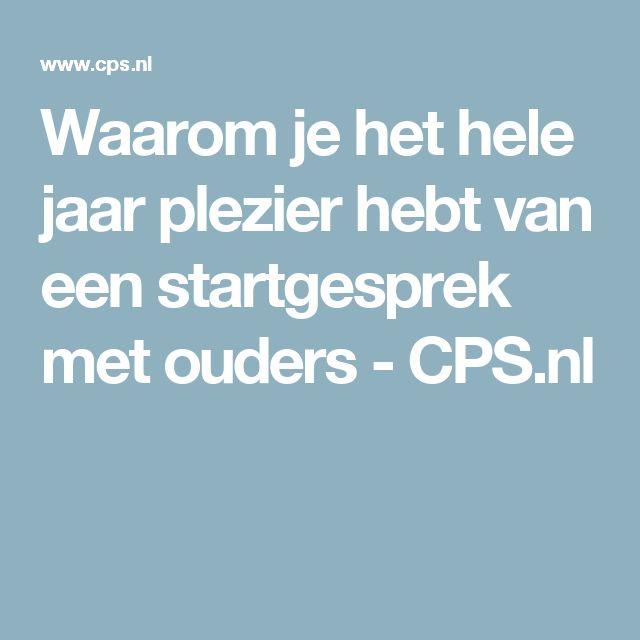 Waarom je het hele jaar plezier hebt van een startgesprek met ouders - CPS.nl