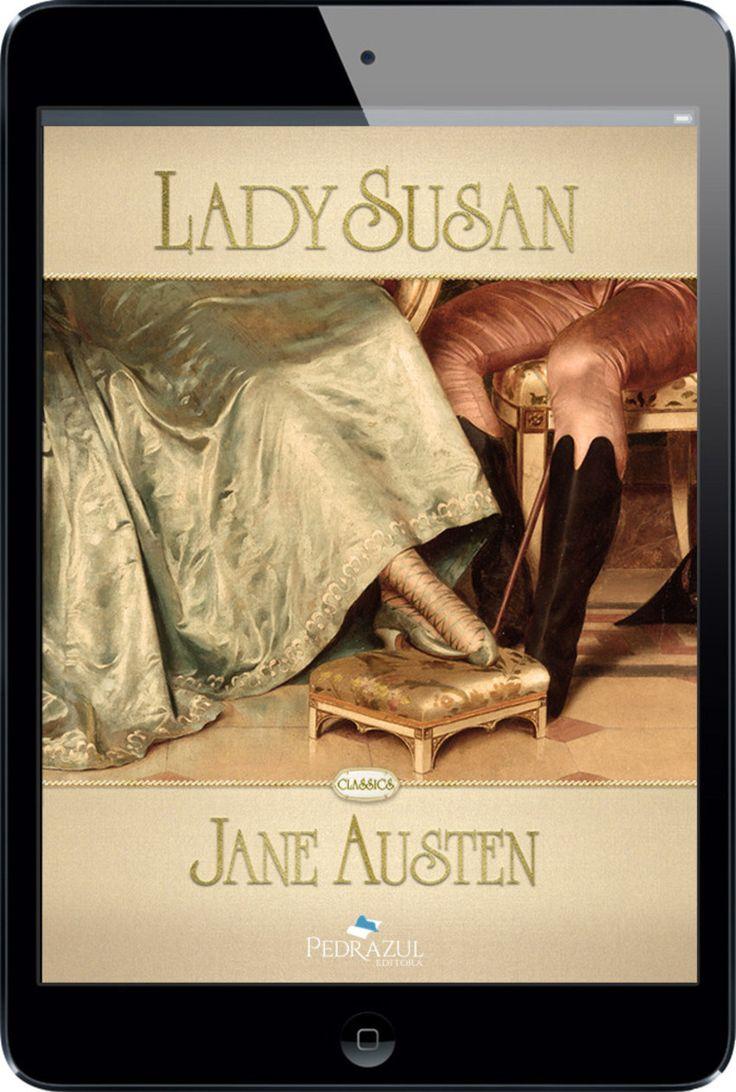 Lady Susan  Jane Austen  Ebook  Pedrazul Editora