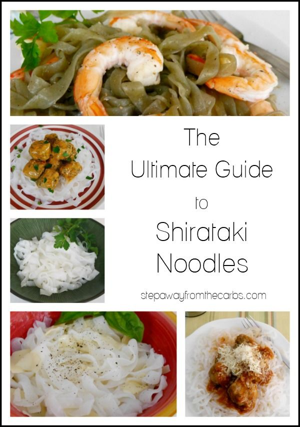 The Ultimate Guide to Shirataki Noodles - a zero carb alternative that has to be tried!