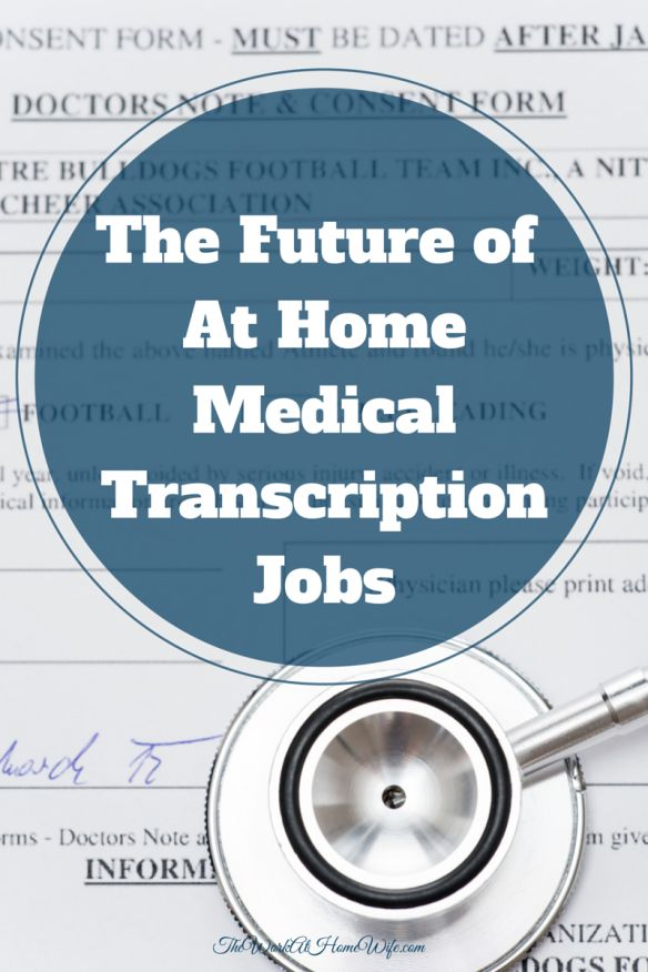 medical transcription is one of the Most medical transcriptionists work full time, although about one-third worked part time in 2016 medical transcriptionists who work from home may work outside typical business hours and/or may have some flexibility in determining their schedules.
