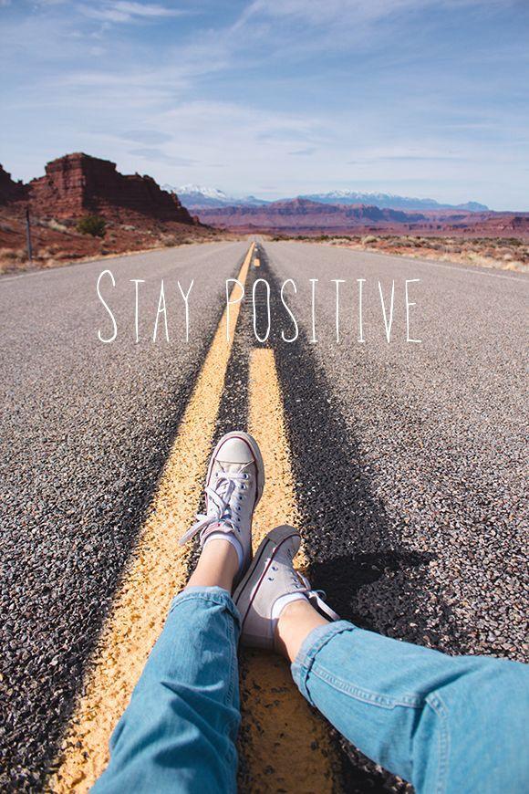 """""""Se mantenha positivo."""""""