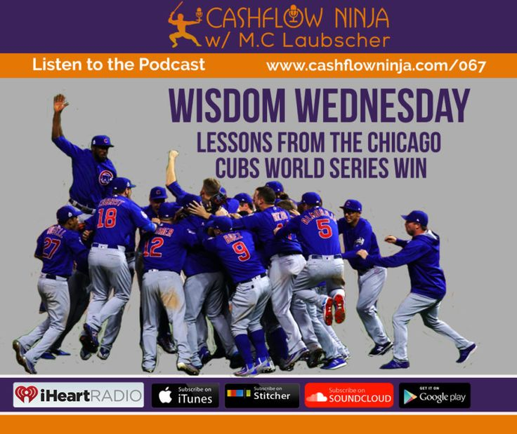067: M.C. Laubscher: Wisdom Wednesday: Lessons From The Chicago Cubs World Series Win