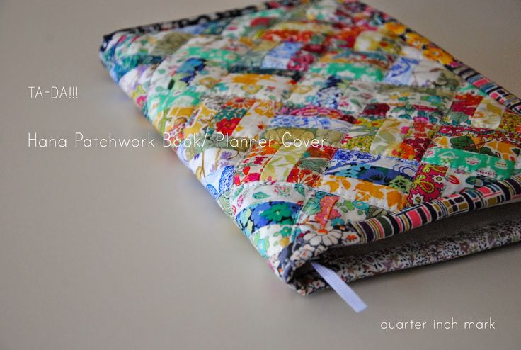 "Free pattern & tutorial @ 1/4"" mark: Liberty Print Hana Patchwork Book/Planner Cover"