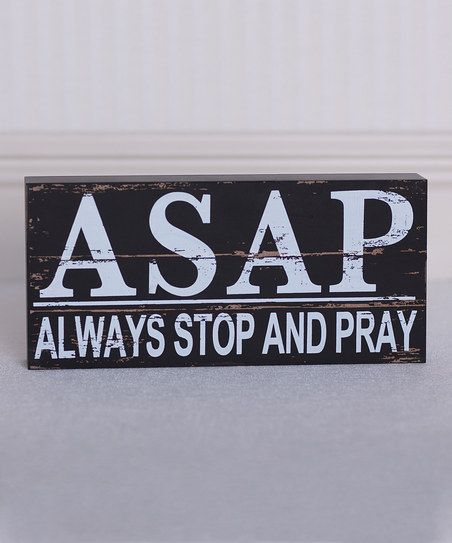 Black & White 'Always Stop and Pray' Brick Décor | Daily deals for moms, babies and kids