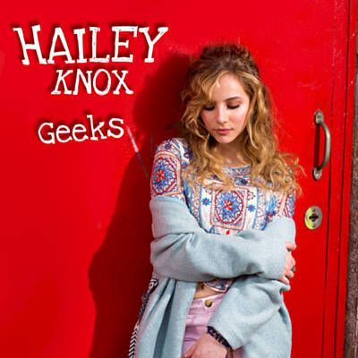 Geeks - Hailey Knox