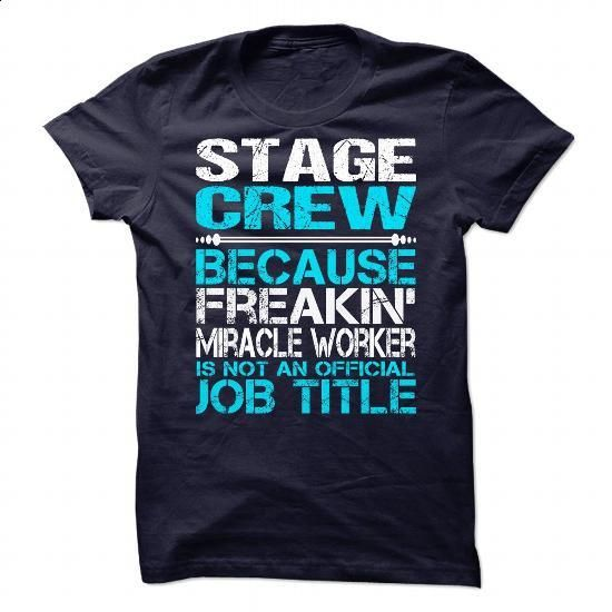 Awesome Shirt For Stage Crew - #design shirt #champion sweatshirt. CHECK PRICE => https://www.sunfrog.com/LifeStyle/Awesome-Shirt-For-Stage-Crew-90044070-Guys.html?60505