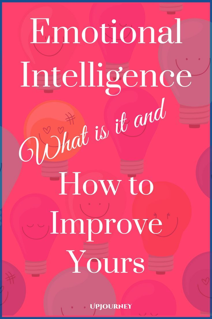 Emotional Intelligence What Is It How To Improve Yours Emotional Intelligence Emotions Self Improvement Tips