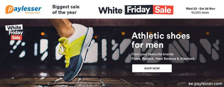 Souq presents you White Friday Sale, the biggest sale of the year, up to 70% off  on categories . #Souq #WFS #Offer #BiggestSale #AthleticShoes #Paylesser Why pay more?
