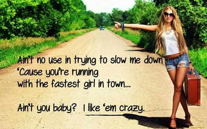 Fastest Girl In Town