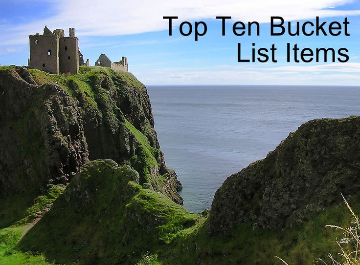 Bucket List - places to visit