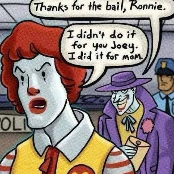 Ronald McDonald and Joker backstory, bailing your sibling out of jail, family dysfunction