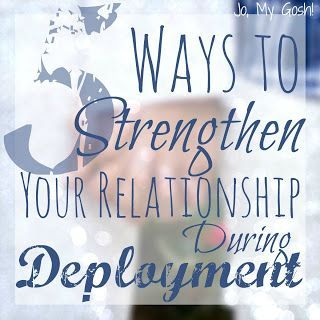 5 Ways to Strengthen Your Relationship During Deployment -- Great ideas. I love her blog!!