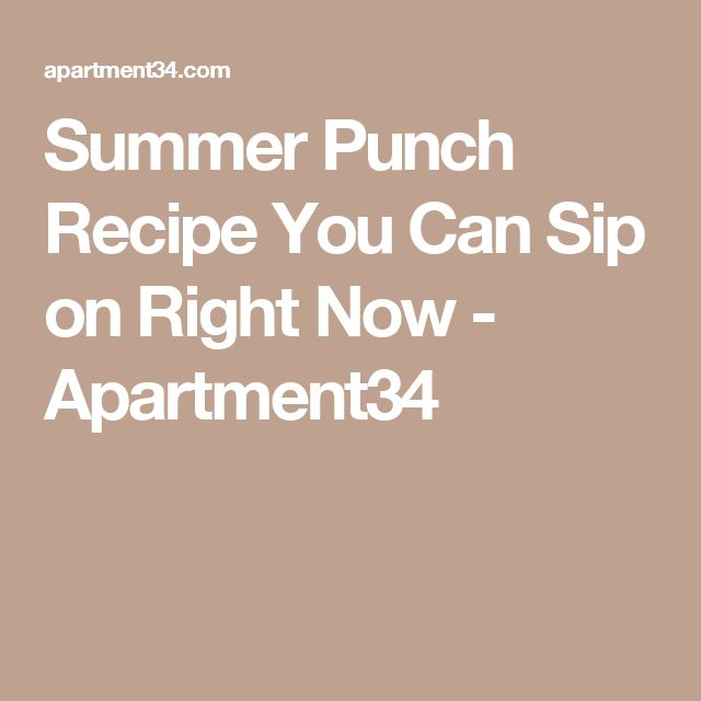 Summer Punch Recipe You Can Sip on Right Now - Apartment34