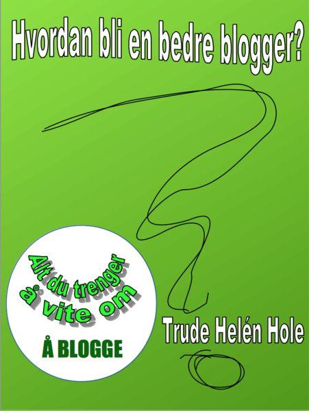 Hvordan bli en bedre blogger - alt du trenger å vite om å blogge – FEATHER BOOK SHOP