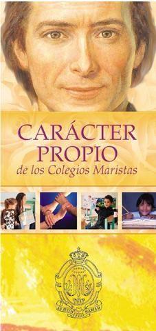 Carácter propio de los Colegios Maristas
