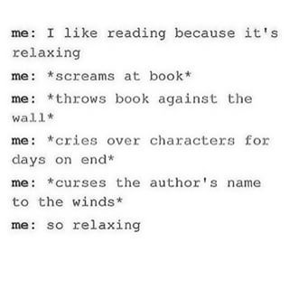 When you get way too emotionally invested in a book. | 24 Photos That Are Way Too Real For Book Lovers