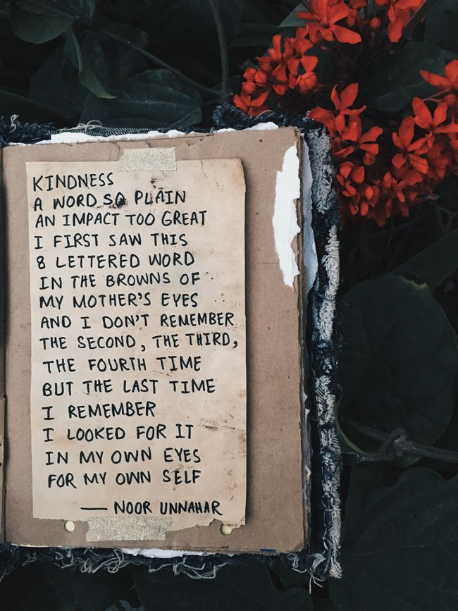 kindness and my mother - a poetry piece by noor unnahar with art journal entry in scrapbooking style - a blog post written with tumblr aesthetics photography   // words quotes poetic artsy handwritten, indie grunge hipsters aesthetics, floral dark flowers scrapbook ideas inspiration, instagram bookstagram photography //