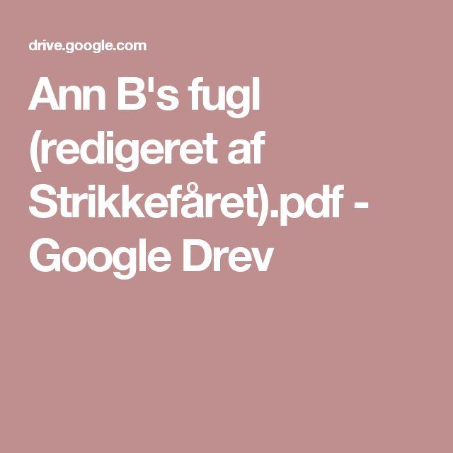 Ann B's fugl (redigeret af Strikkefåret).pdf - Google Drev