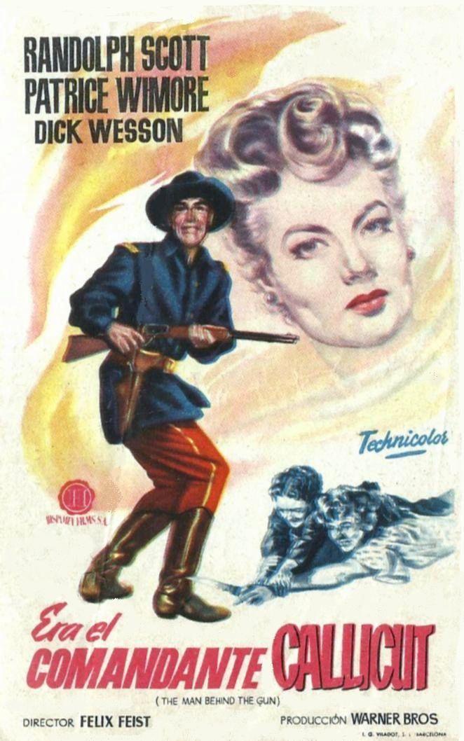 "Era el comandante Callicut (1953) ""The Man Behind the Gun"" de Felix E. Feist - tt0044872"