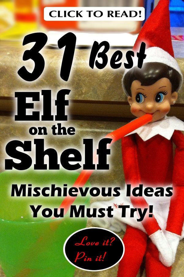 31 Best Elf on the Shelf Mischievous Ideas You Must Try