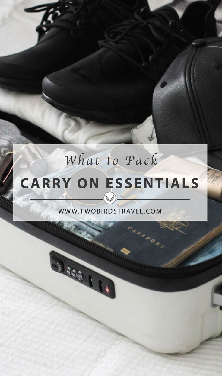 Carry-on essentials. What to pack on a plane. By Two Birds Travel.