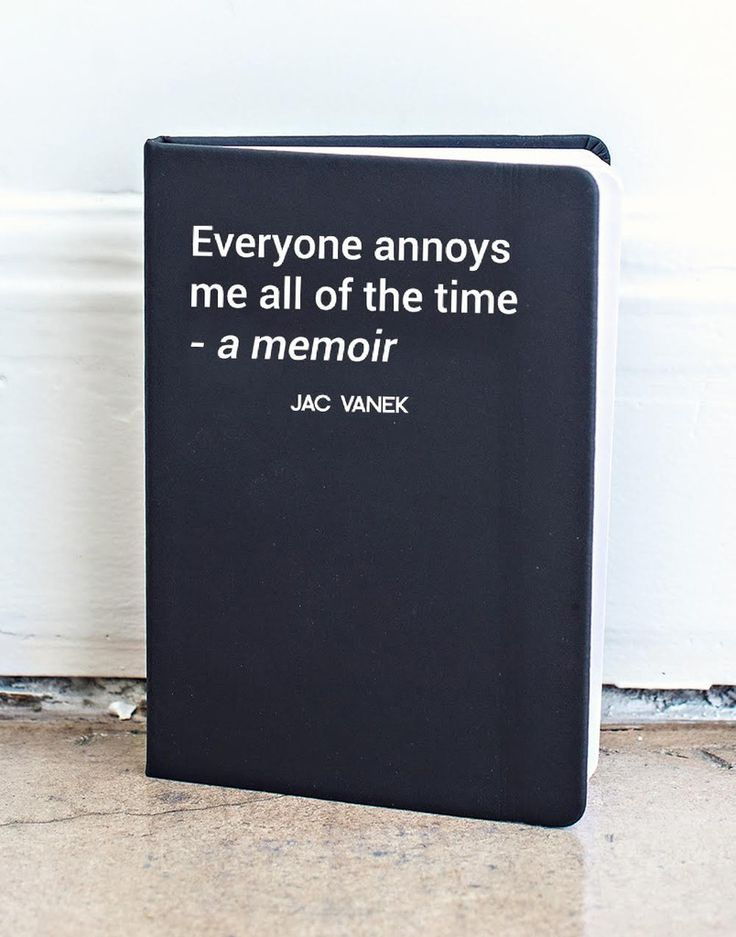 """Finally! A place to write down all of the times when people bug the living crap out of you! The """"everyone annoys me all of the time – a memoir"""" journal is a ruled 80 page notebook with a black matte f"""