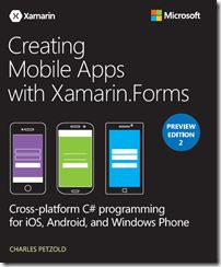 Creating Mobile Apps with Xamarin.Forms, Preview Edition 2