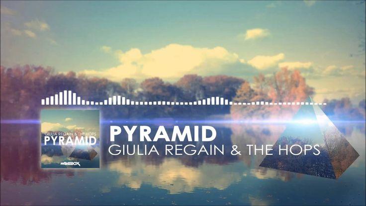 Giulia Regain & The Hops - Pyramid (Original Mix)
