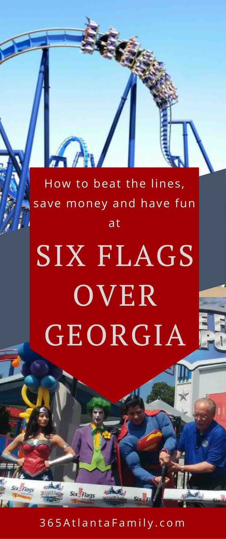 Six Flags Over Georgia Beat The Lines Discounts More With Images Georgia Vacation Six Flags Georgia Travel