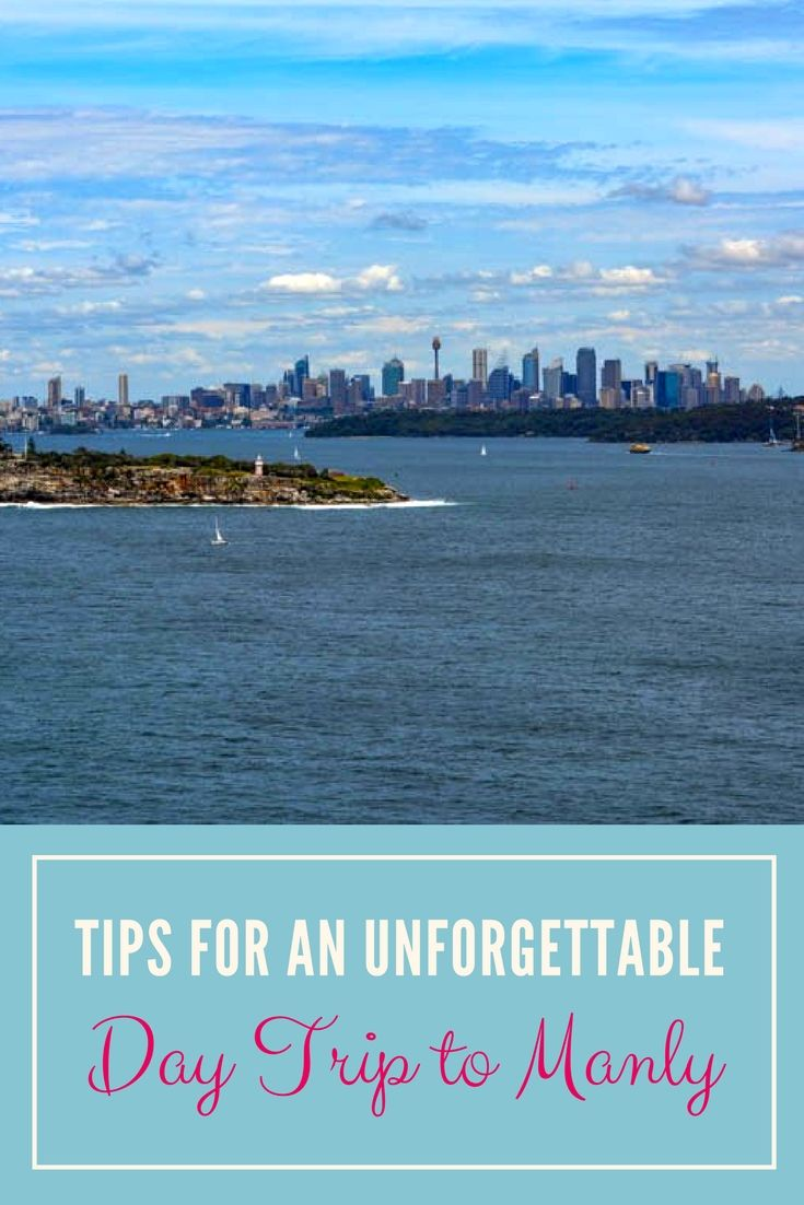 Tips for an unforgettable day trip in Manly, Sydney (Australia).