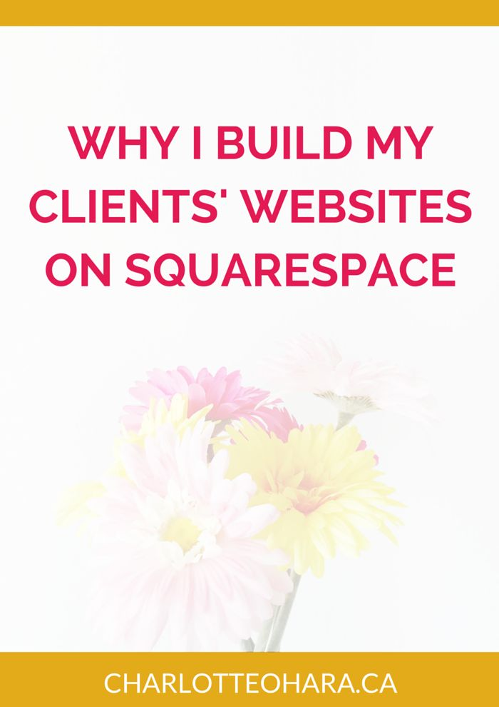Why I Build Client Websites On SquareSpace | After comparing WordPress and…