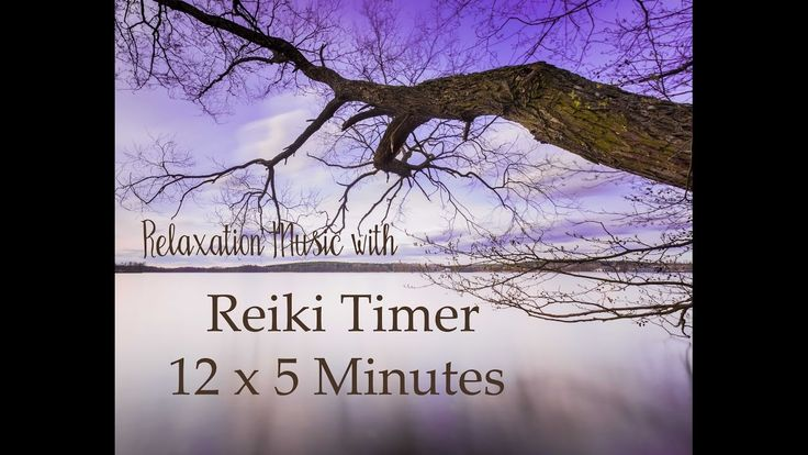 Reiki Timer with Relaxing Music with 5 Minute Bell Timer ~ 12 Positions