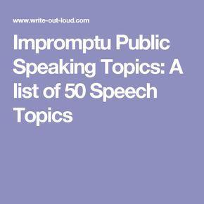 impromptu speech topics for high school students