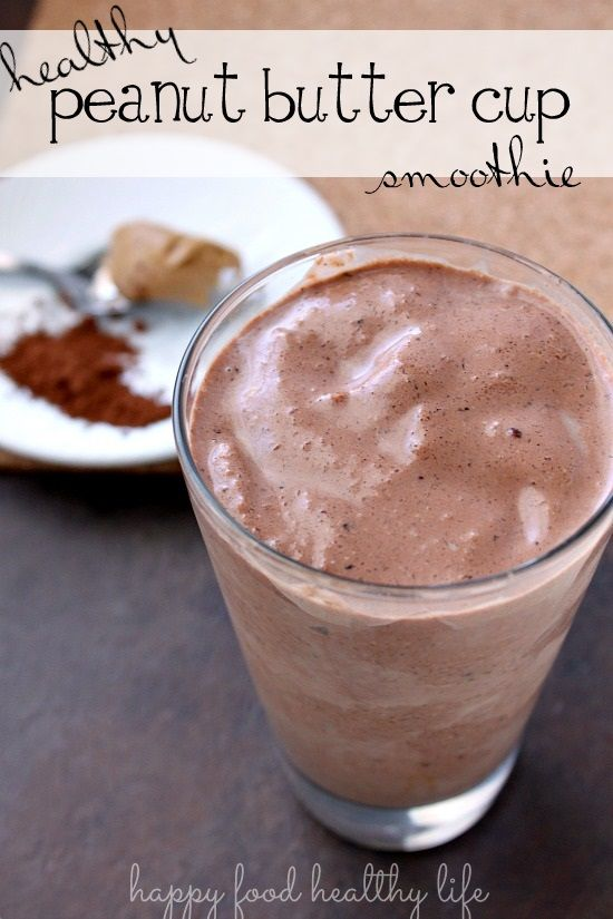 Healthy Peanut Butter Cup Smoothie - Happy Food, Healthy Life: Cups Smoothie, Protein Shakes, Happy Food, Smoothie Recipes, Healthy Peanut, Peanut Butter Cups, Recipes Smoothie, Www Happyfoodhealthylife Com, Healthy Life