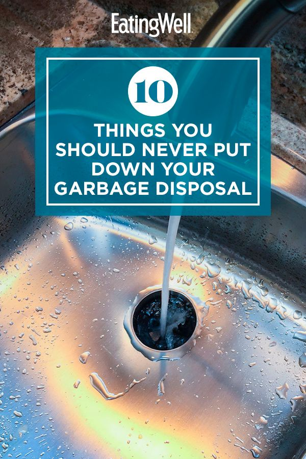 10 Things You Should Never Put Down Your Garbage Disposal