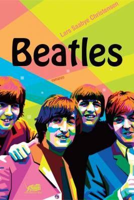 Beatles Di Lars Christensen Saabye Lo Specchio Una Generazione