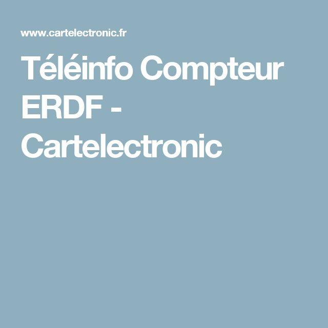 Téléinfo Compteur ERDF - Cartelectronic