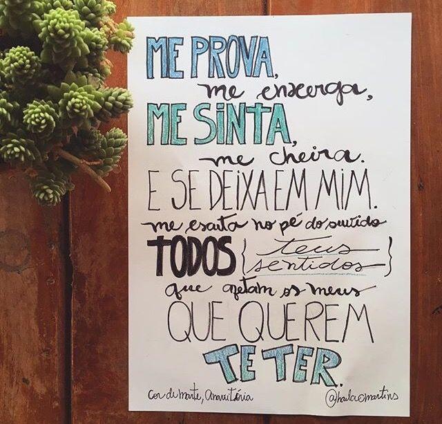 Me prova, me enxerga, me sinta, me cheira.  E se deixa em mim.  Me escuta no pé do ouvido. Todos teus sentidos que afetam os meus querem te ter. Cor de Marte - @anavitoriaoficial ❤️ Como é bom conhecer musicas e cantoras maravilhosas... Eu tô apaixonada por essa música  #cordemarte #anavitoria #musicabrasileira #brazilianmusic #music #musica #lettering #handlettering #handwriting #handmade #handtype #type #artwork #arte #hailacmartins #handcalligraphy #calygraphy