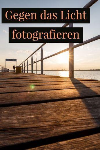 Gegen das Licht fotografieren