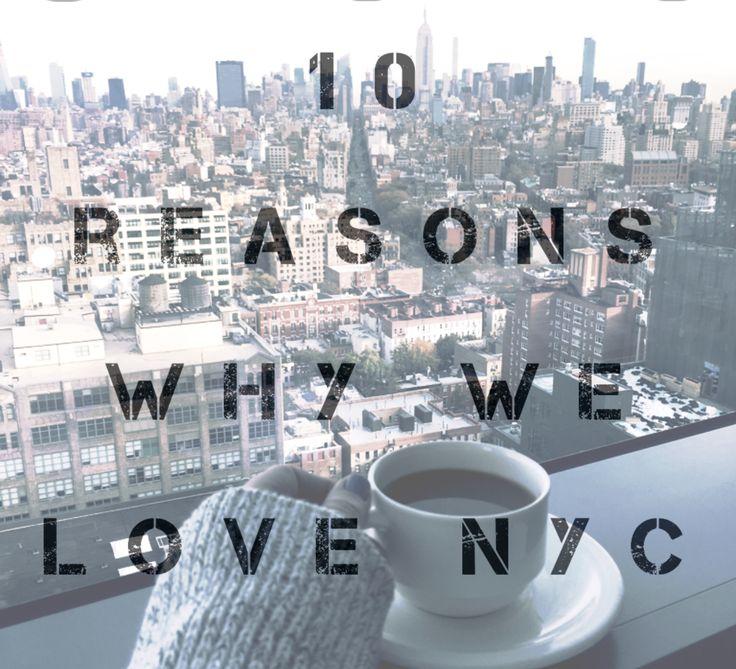 10 reasons why we love NYC  #wanderlust