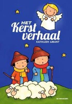 Het kerstverhaal : prentenboek + vertelplaten (2013). Auteur: Kathleen Amant