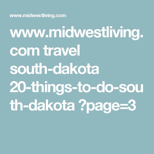 www.midwestliving.com travel south-dakota 20-things-to-do-south-dakota ?page=3