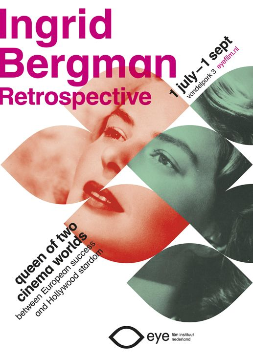 Ingrid Bergman. Retrospective. eye | film institute netherlands.